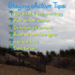 Healthy & Fit Travel: Staying Active Tips