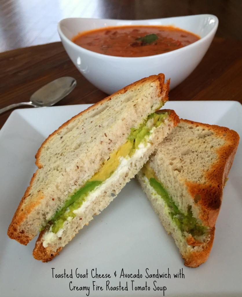 Meatless Monday: Toasted Goat Cheese and Avocado Sandwich with Creamy Fire Roasted Tomato Soup
