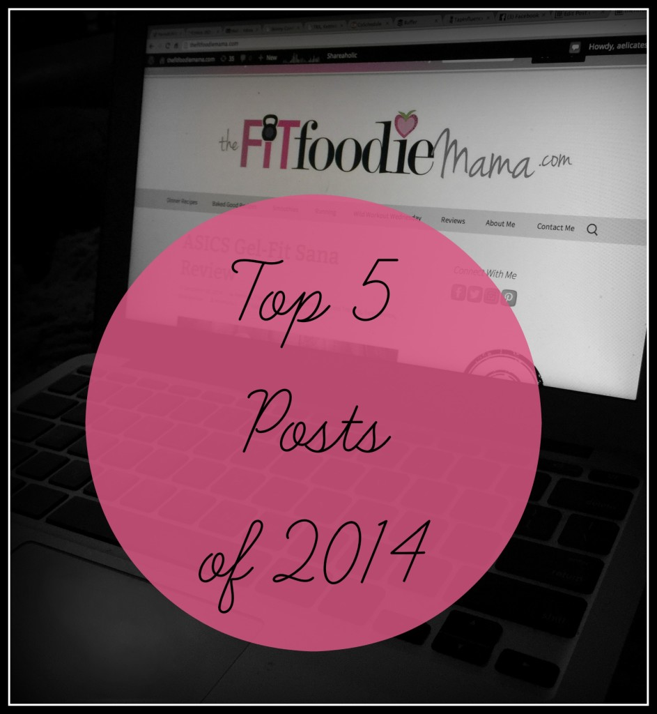 Top 5 Fit Foodie Mama Posts of 2014