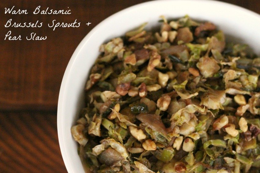 Warm Balsamic Brussels Sprouts and Pear Slaw
