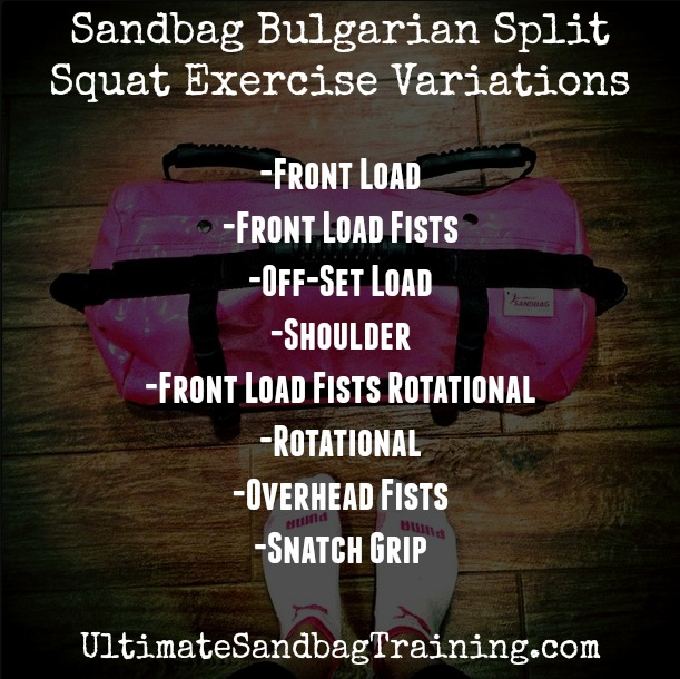 Ultimate Sandbag Bulgarian Split Squat Progressions