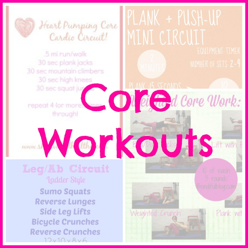 Core Workouts- Wild Workout Wednesday Round Up