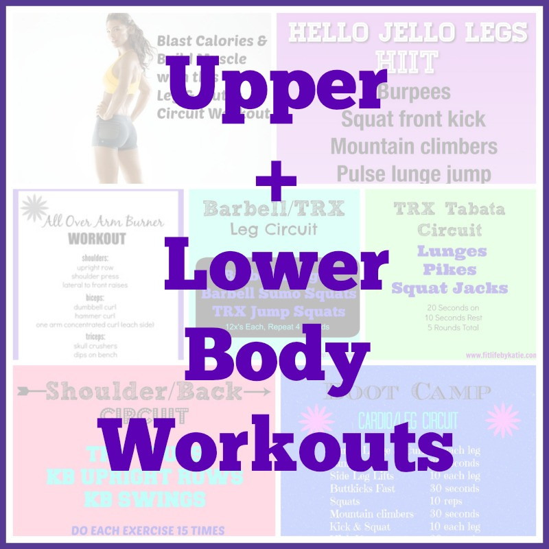 Upper + Lower Body Workouts