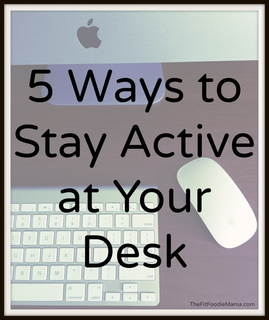 5 Ways to Stay Active At Your Desk: DeskCycle Review