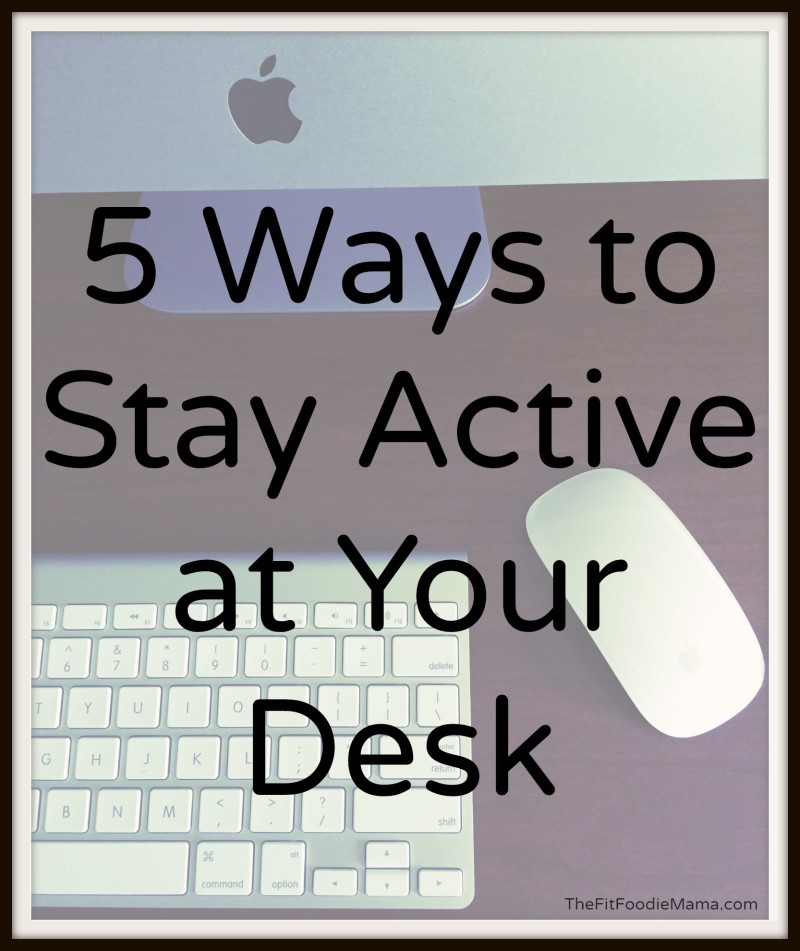 Wild Workout Wednesday: 5 Ways to Stay Active at Your Desk