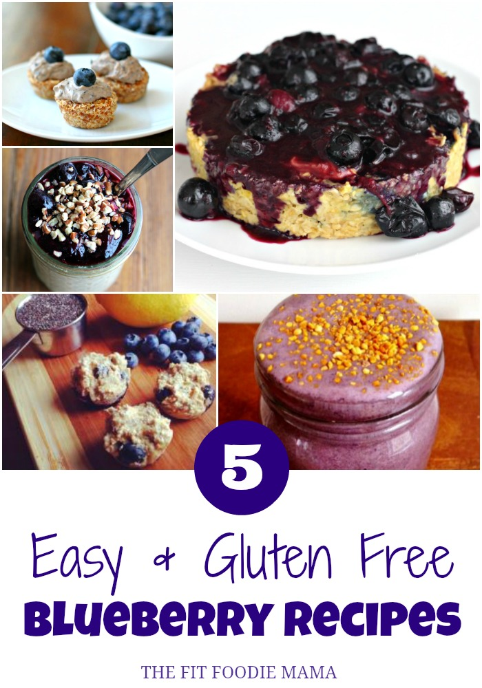 5 Easy and Gluten Free Blueberry Recipes via @fitfoodiemama