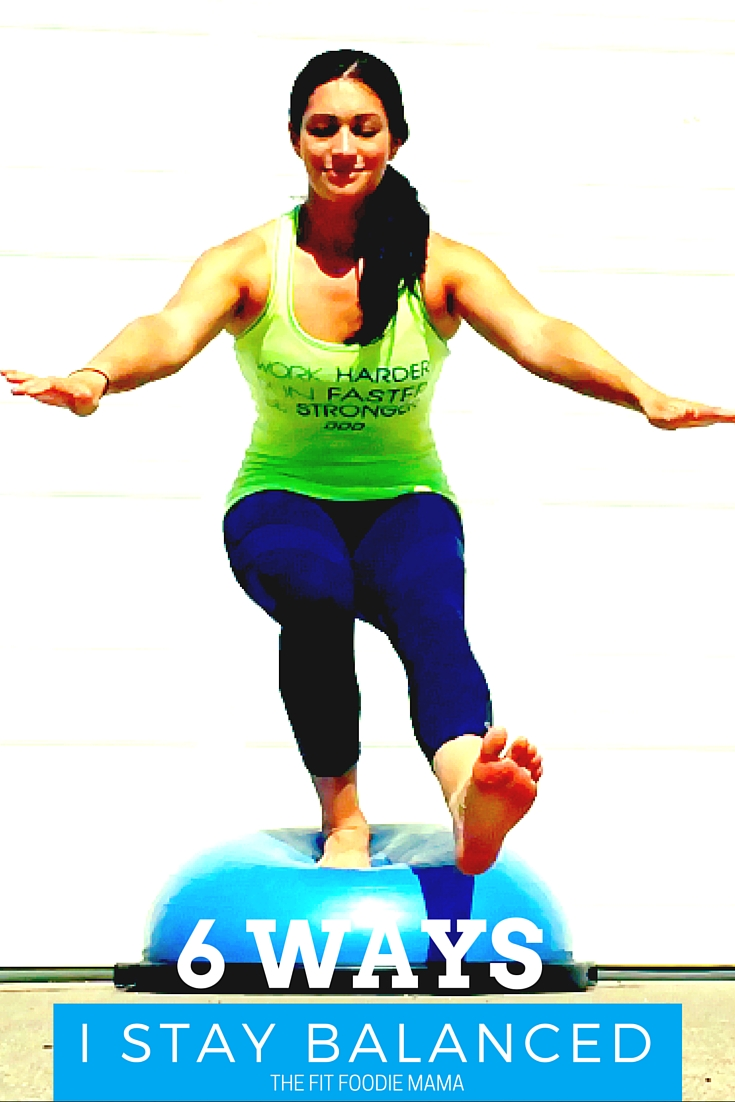 6 Ways I Stay Balanced #BOSUstrong #SweatPink {Healthy Living, Balanced Life, BOSU exercises}