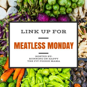 Meatless Monday Linkup @fitfoodiemama