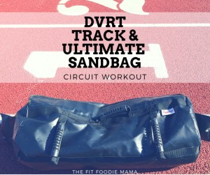 DVRT Track and Ultimate Sandbag Circuit Workout
