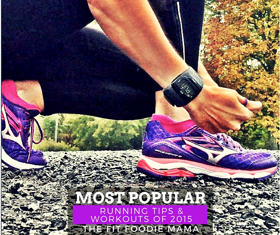 Most Popular Running Tips & Workouts of 2015