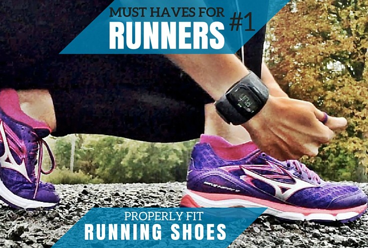 Must Haves For Newbie Runners: Properly Fit Running Shoes