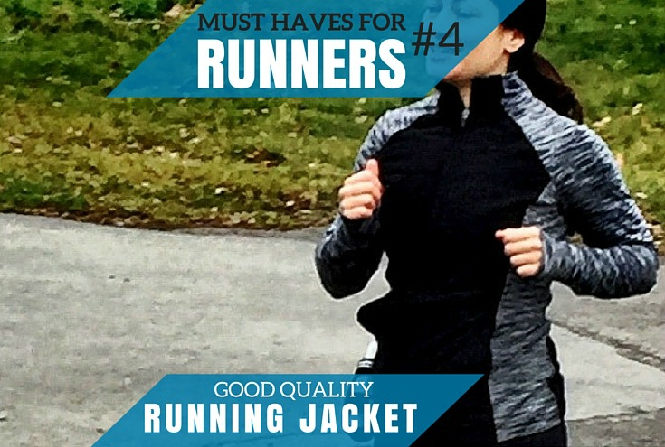 Must Haves For Newbie Runners: Good Quality Lightweight Running Jacket