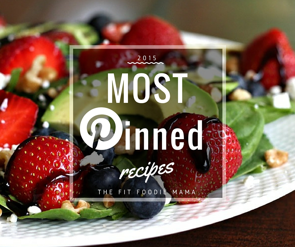 Foodie Friday: Most Pinned Recipes of 2015