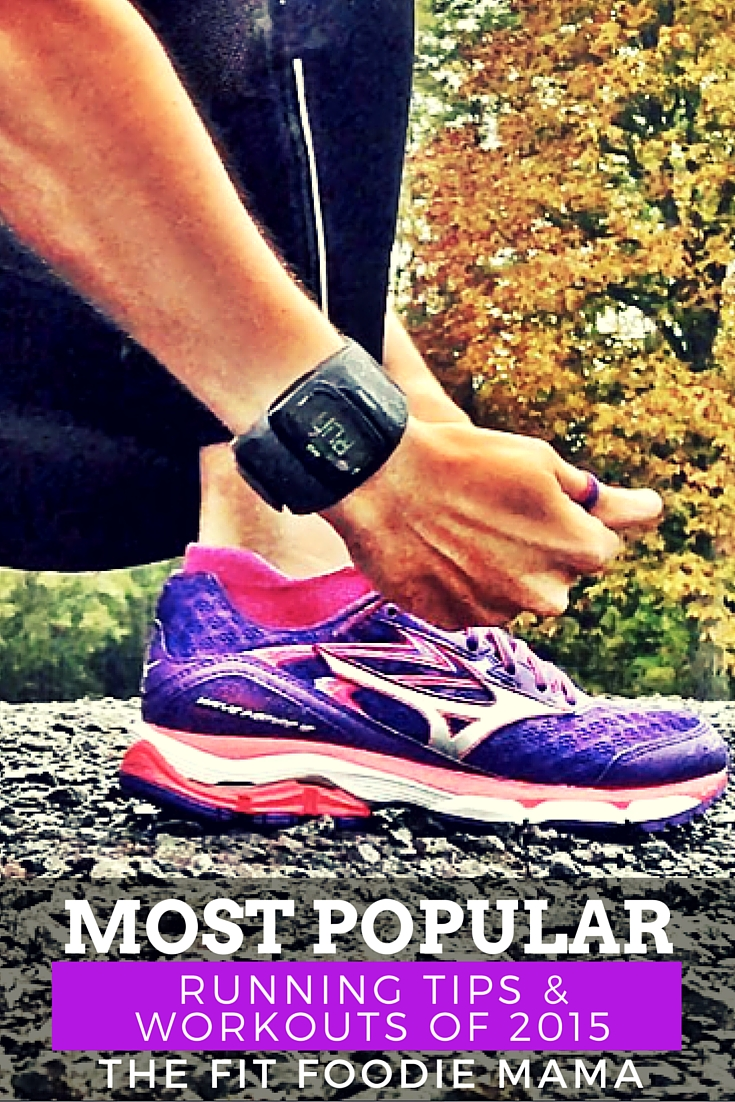 Most Popular Running Workouts & Tips of 2015 {Running Tips, Strength Training for Runners, DVRT, Dynamic Variable Resistance Training, Ultimate Sandbag, Post Long-Run Essentials, Tips for Early Morning Motivation}