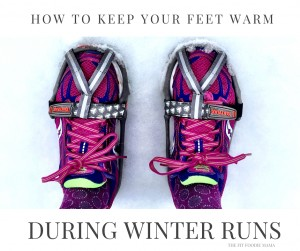 How To Keep Your Feet Warm During Cold Weather Winter Runs #fitfluential