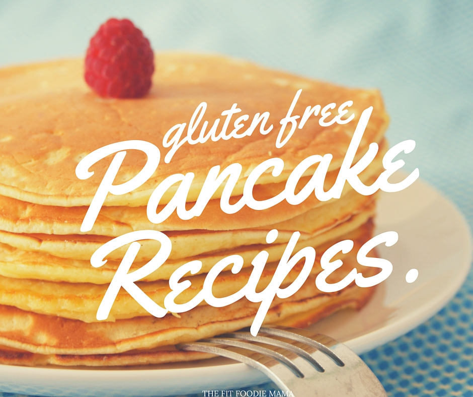 45 Gluten Free Pancakes Recipes