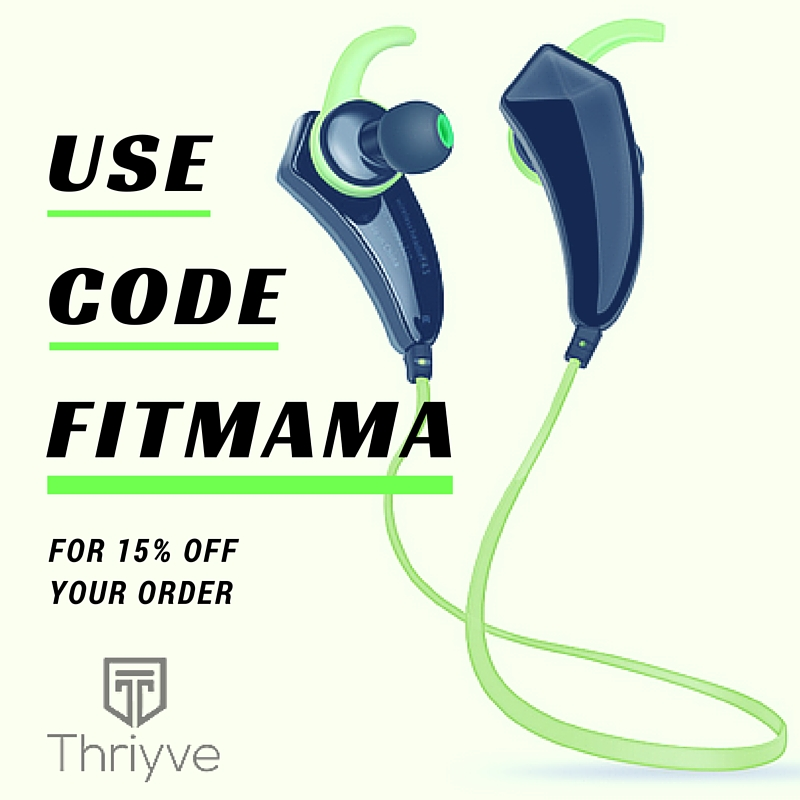 Save 15% off of Thriyve Bluetooth Earbuds with code Fitmama at checkout! http://www.shareasale.com/r.cfm?B=836295&U=977518&M=64366&urllink=