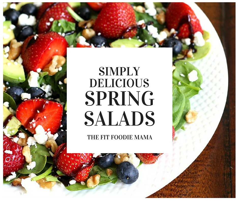 Simply Delicious Spring Salads