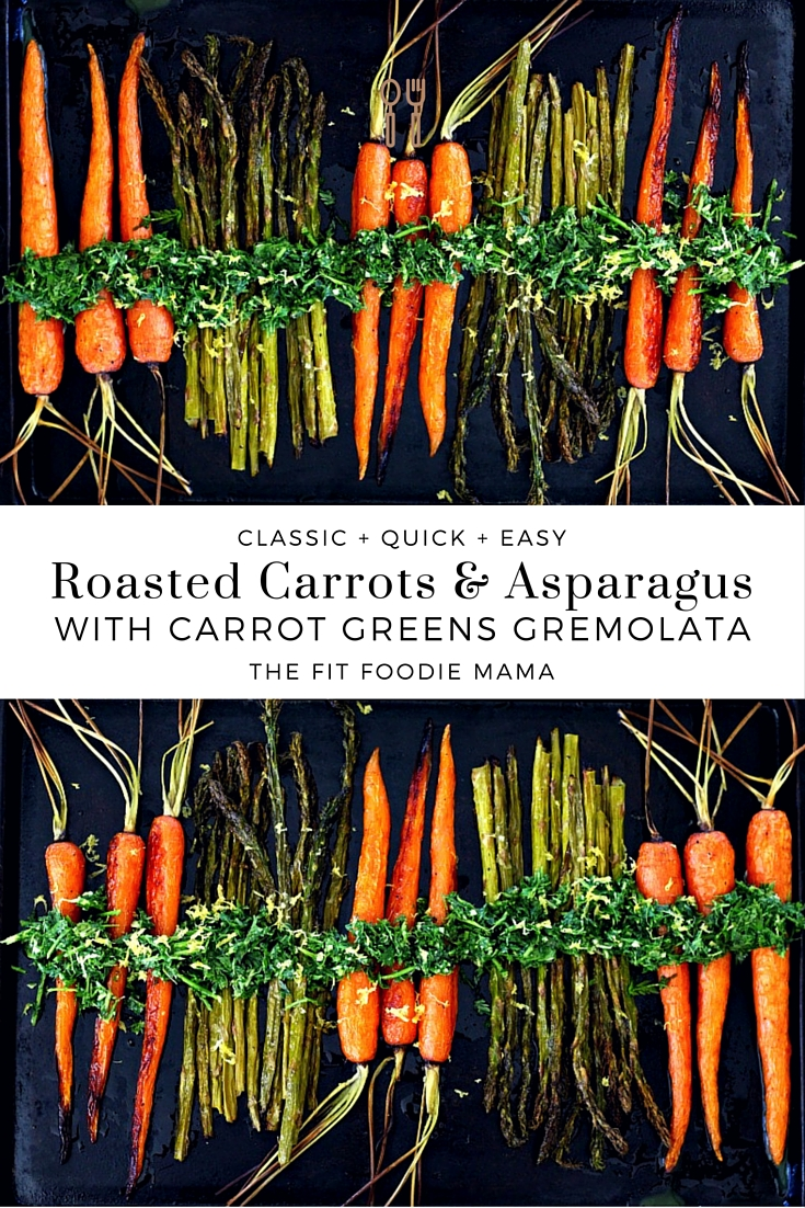 Roasted Carrots & Asparagus with Carrot Greens Gremolata {gluten free, vegan, healthy, dinner recipe} TheFitFoodieMama.com