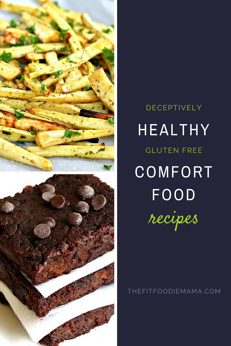 Deceptively Healthy Gluten Free Comfort Food Recipes TheFitFoodieMama.com
