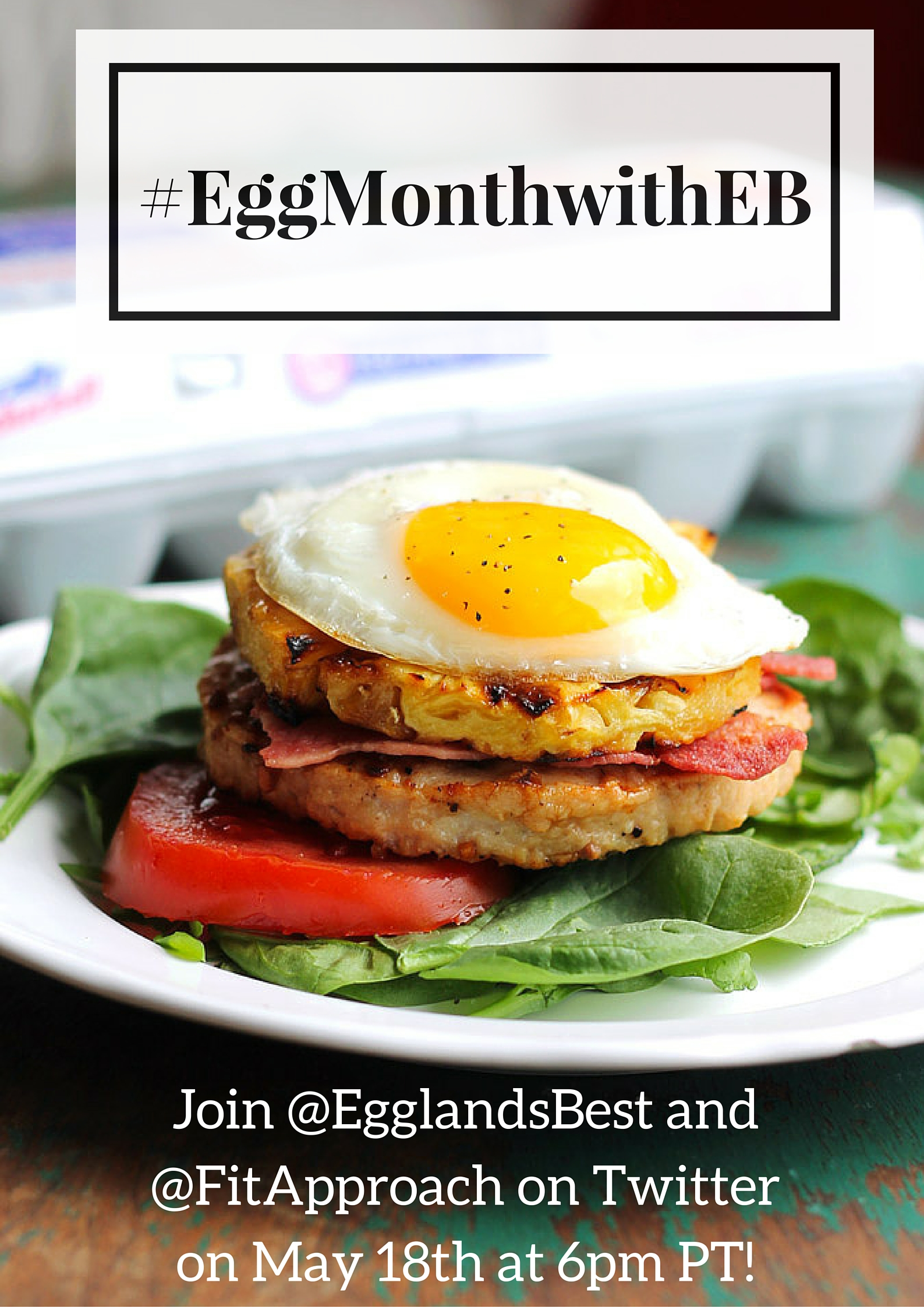 @EgglandsBest @FitApproach Twitter Party on May 18th!