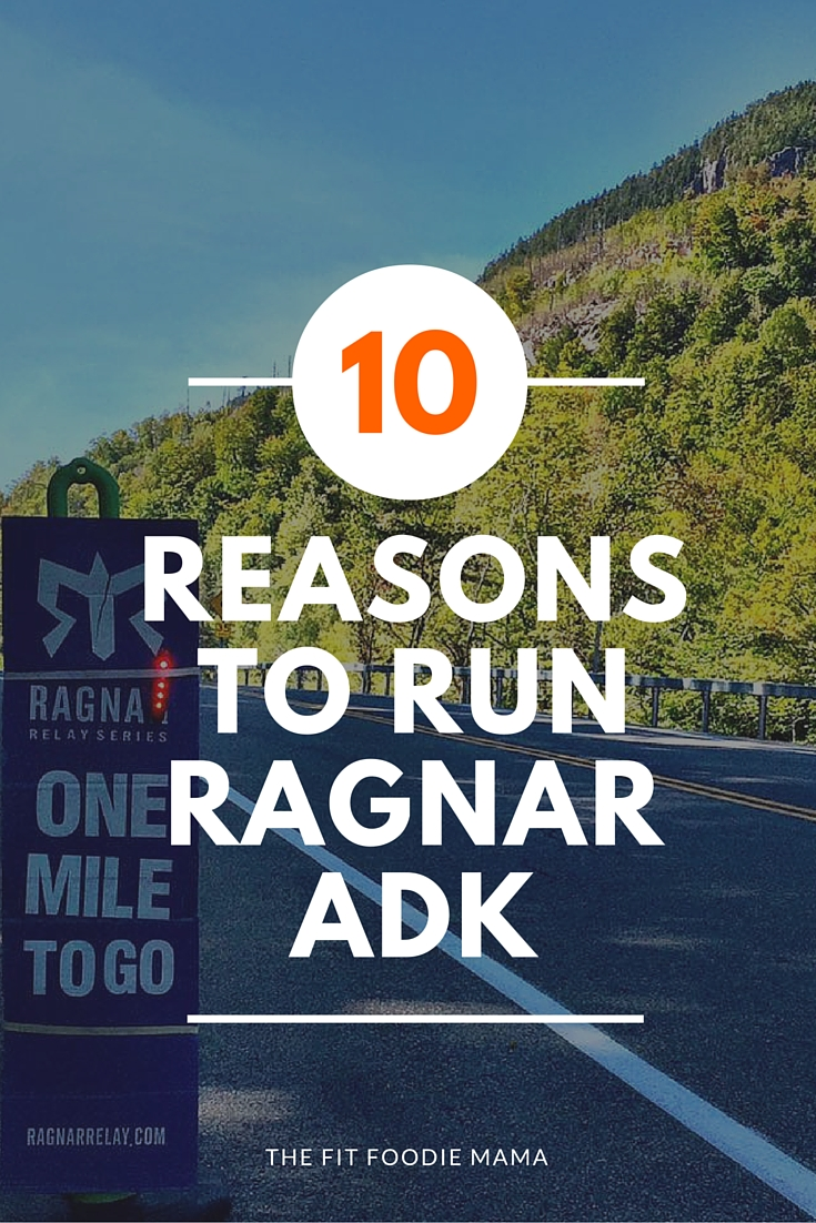 Ever thought about running a Ragnar Relay? Here are 10 reasons why you should run Ragnar Adirondacks- don't think of it as a 200 mile race but a 200 mile adventure with 12 of your best friends! TheFitFoodieMama.com