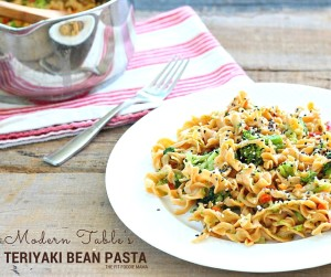 This Teriyaki Bean Pasta is a Modern Table Meal that is not only gluten free but ready in minutes. A quick dinner solution on busy days- ready in 15 minutes or less! Also perfect for Meatless Mondays since it's vegetarian! Learn more on TheFitFoodieMama.com