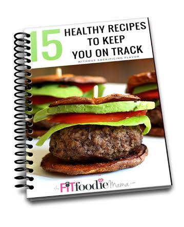 15 Healthy Recipes to Keep You on Track from TheFitFoodieMama.com