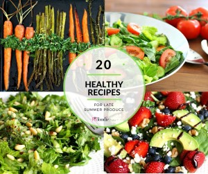 20 Healthy Meatless and Gluten Free Recipes for Late Summer Produce