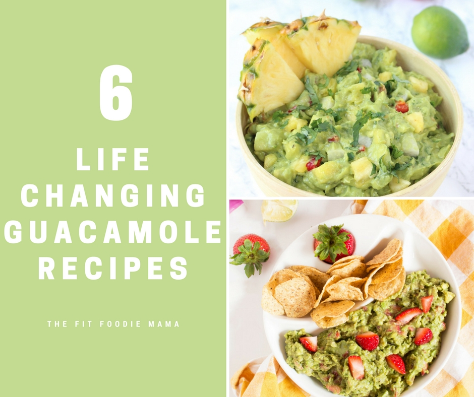 6 Life Changing Ways to Make Guacamole