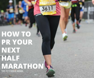 How to PR Your Next Half Marathon