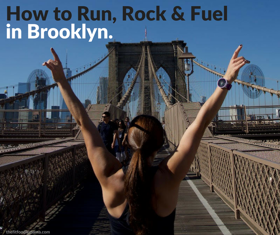 How to Run, Rock & Fuel in Brooklyn.