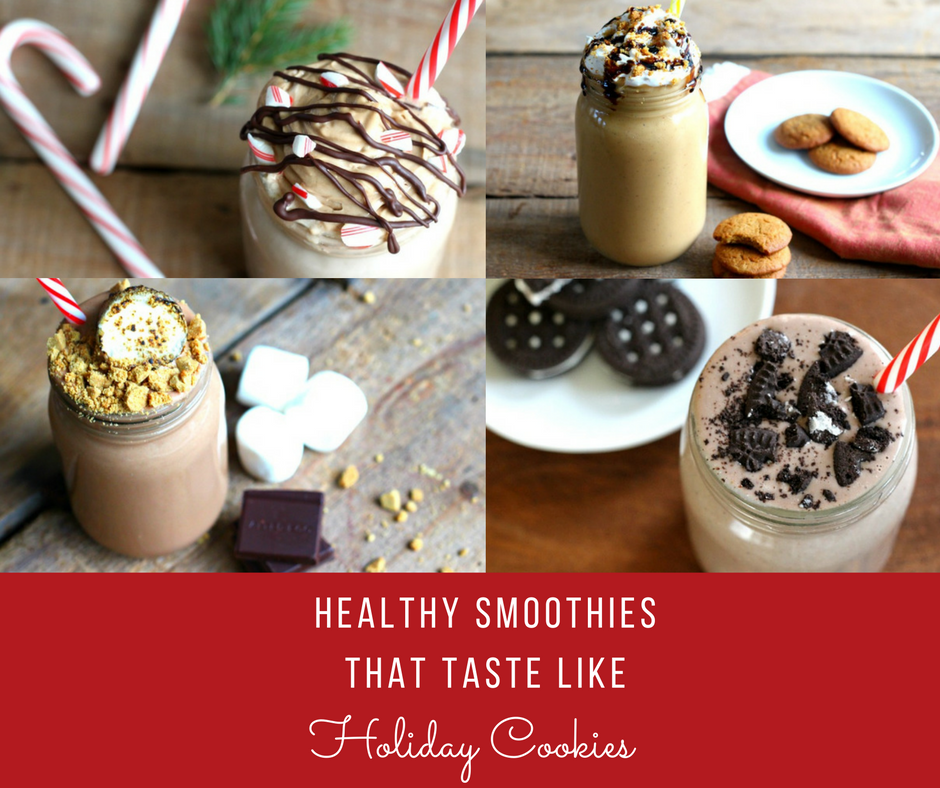 Healthy Smoothies That Taste Like Holiday Cookies