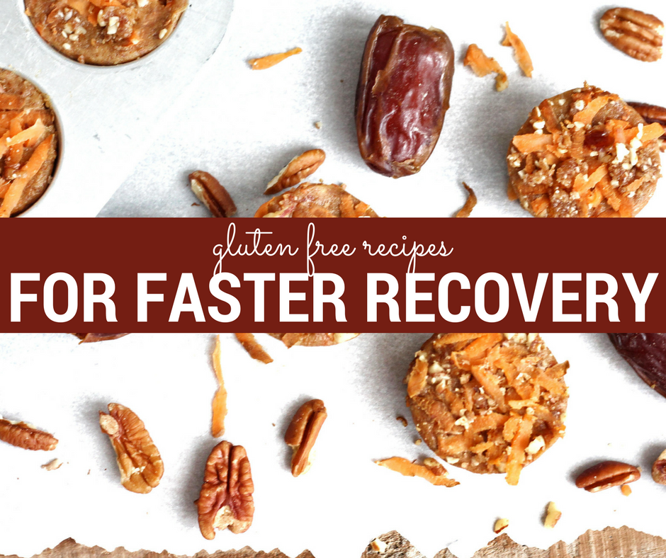 3 Gluten Free Recipes for Fast Recovery
