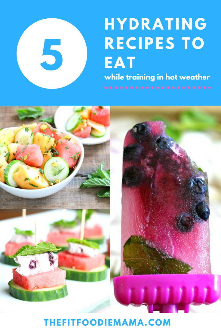 5 Hydrating Recipes to Eat While Training in Hot Weather