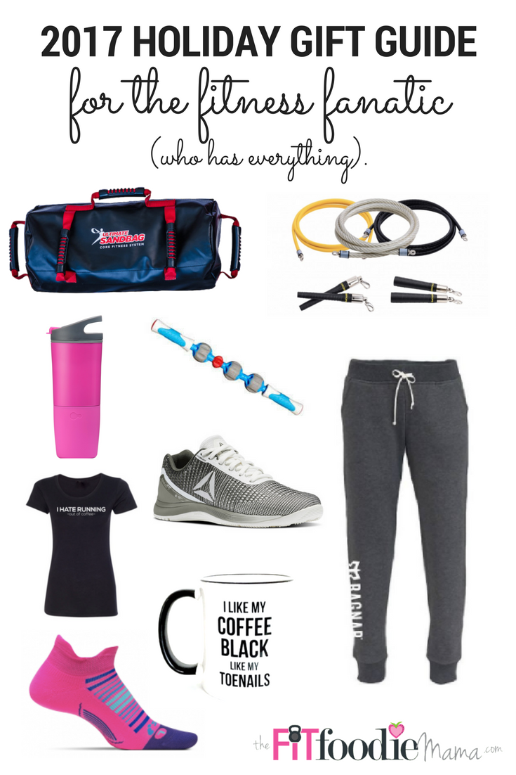2017 Holiday Gift Guide for the Fitness Fanatic Who Has Everything!