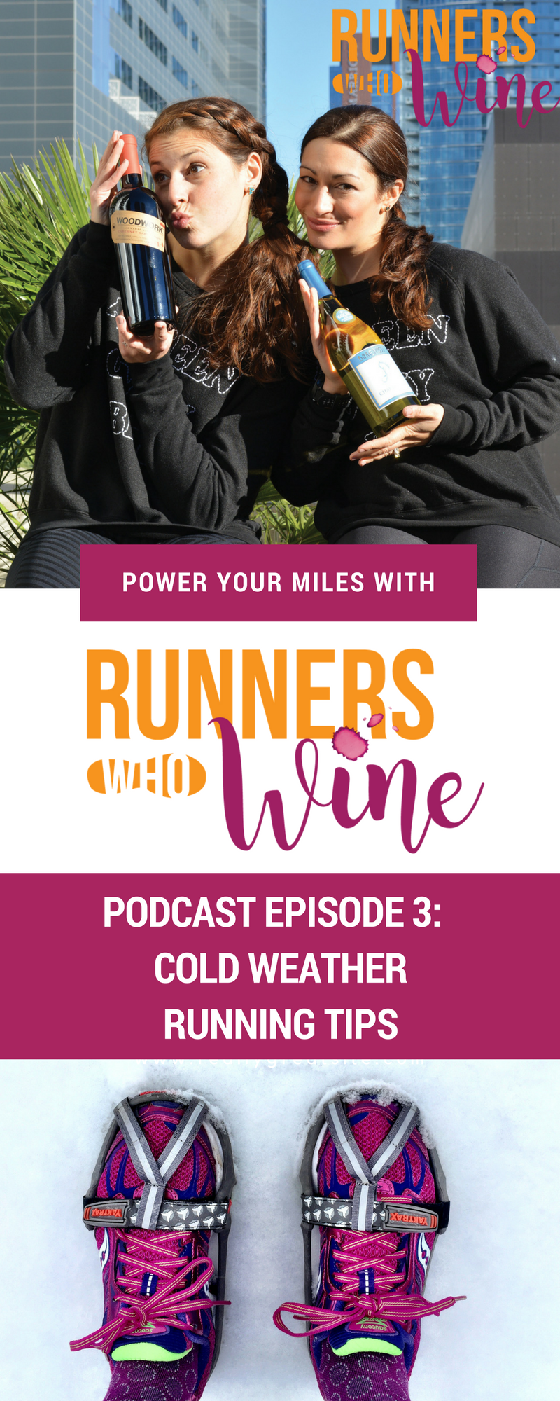Runners Who Wine Episdoe 3: Cold Weather Running Tips