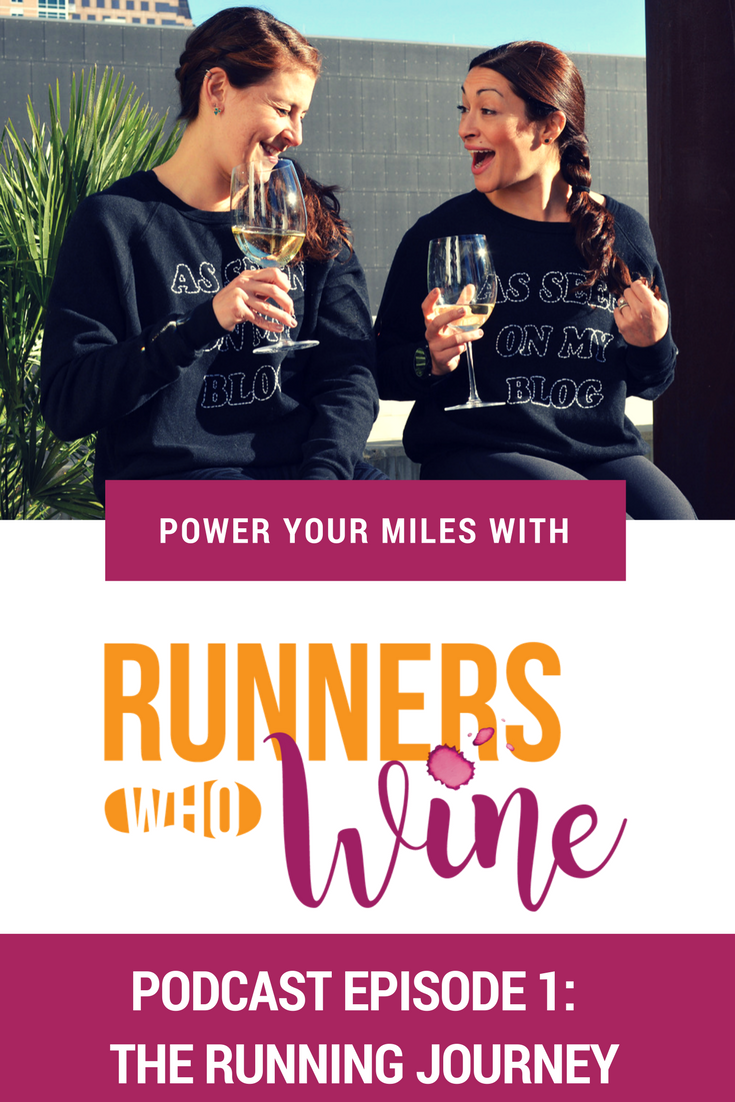 Runners Who Wine Podcast Episode 1: The Running Journey