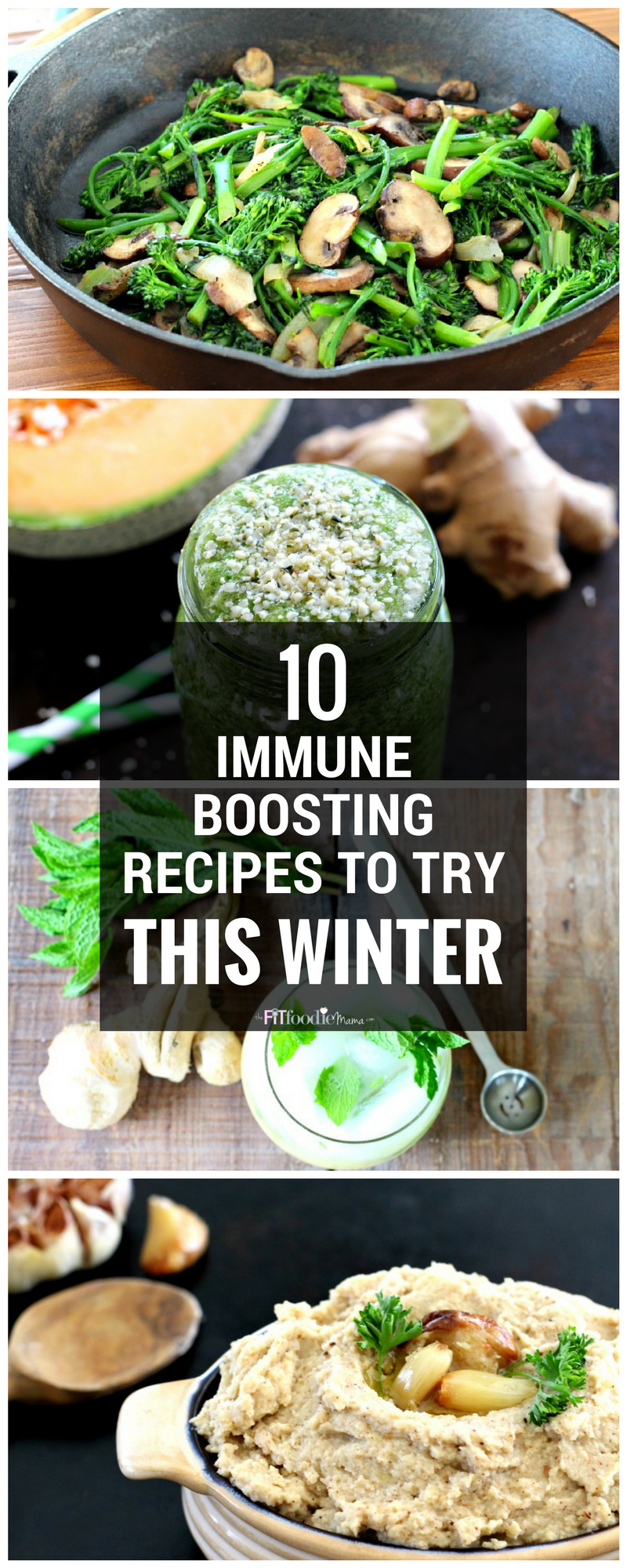 10 Immune Boosting Recipes To Try This Winter - The Fit Foodie Mama