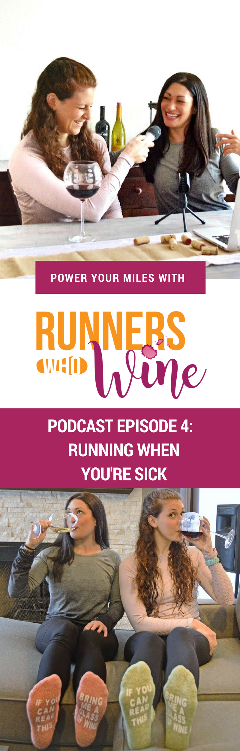 Runners Who Wine Episode 4: Tips for Running When You're Sick